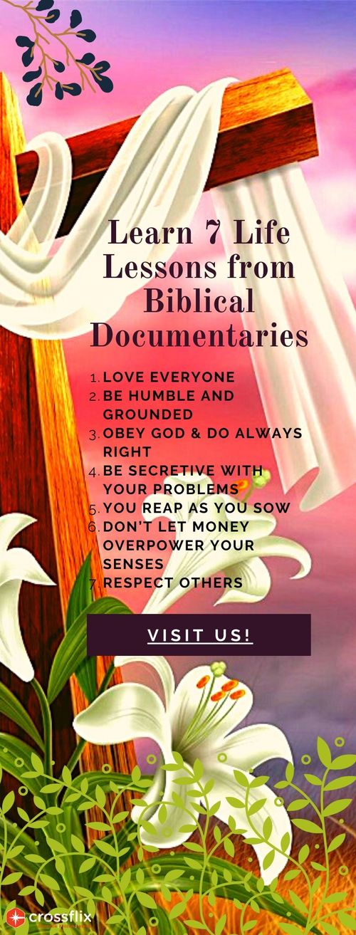 Learn 7 Important Life Lessons from Biblical Based Documenta... via Cross flix