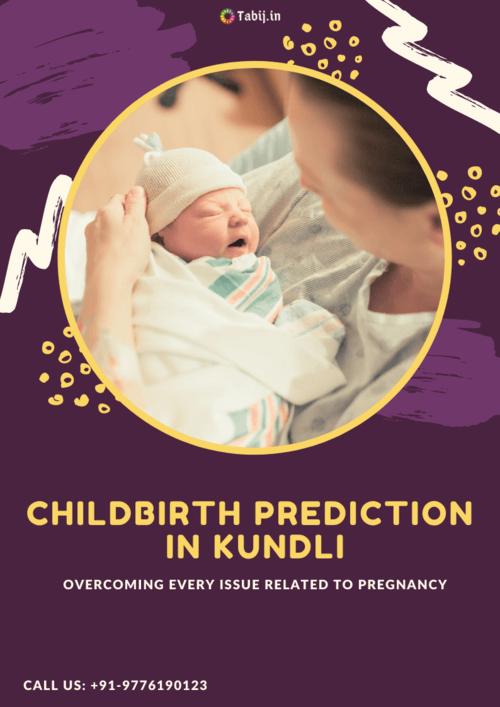 Childbirth prediction in kundli for pregnancy astrology via astrosofia