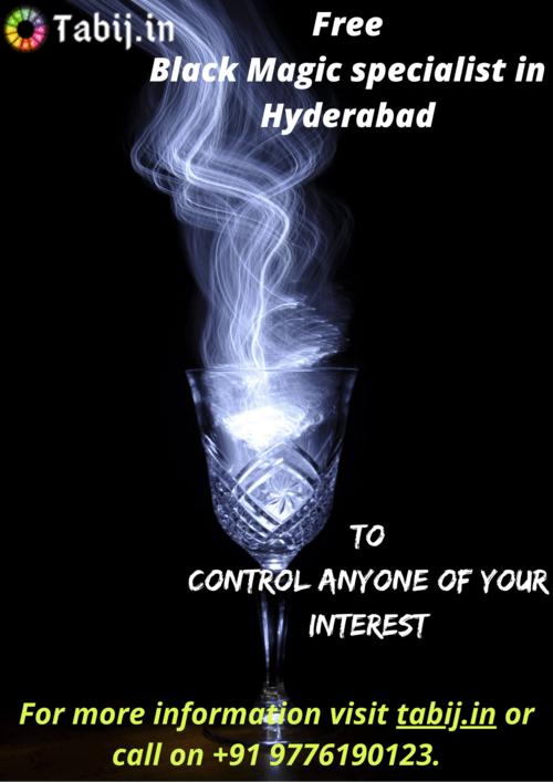 Free Black Magic specialist in Hyderabad-To control anyone o... via Tabijvashikaran