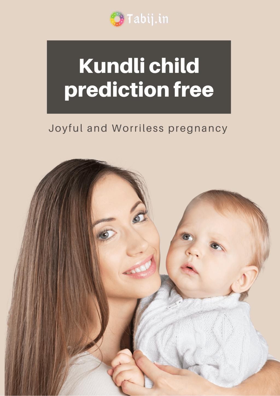 Joyful and Worriless pregnancy with kundli child prediction ... via astrosofia