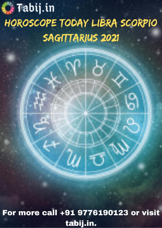 Horoscope today Libra Scorpio Sagittarius 2021 via Tabijvashikaran