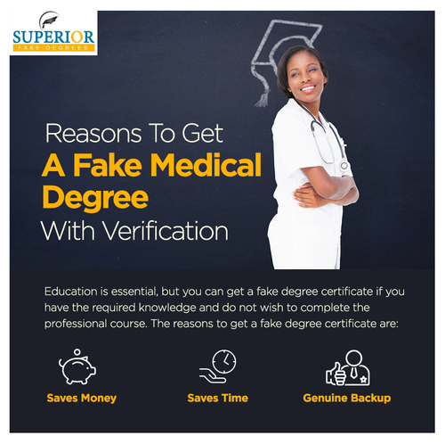 Reasons To Get A Fake Medical Degree With Verification via Jack Wilson